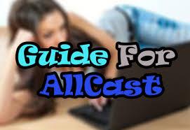 allcast premium apk app tips for allcast premium apk for windows phone android