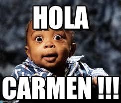 Carmen Meme - hola bebe black meme on memegen
