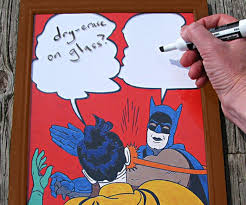 Meme Batman Robin - let hilarity ensue batman slap meme dry erase board ohgizmo