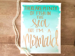 there are plenty of fish in the sea but i u0027m a mermaid