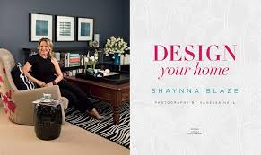 design your home booktopia design your home by shaynna blaze 9780670076789 buy