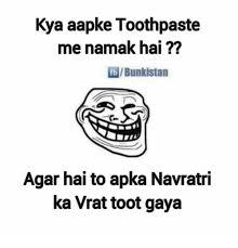 Toothpaste Meme - kya aapke toothpaste me namak hai fblbunkistan agar hai to apka