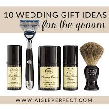 wedding gift groom to 10 wedding gift ideas for the groom aisle