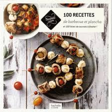 livre cuisine plancha 100 recettes de barbecue et plancha livre cuisine salée cultura
