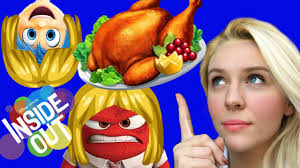 how to prepare a thanksgiving dinner how to prepare thanksgiving dinner emotions from inside out to