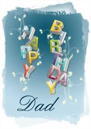 happy birthday wishes wallpapers dear dad family phrases