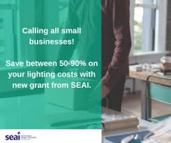 grants for lighting upgrades sme supports for lighting upgrades lean business ireland