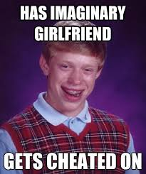 Girlfriend Cheating Meme - has imaginary girlfriend gets cheated on girlfriend funny