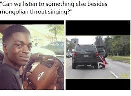 can we listen to something else besides mongolian throat singing