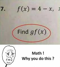 F Memes - dopl3r com memes 7 f x 4 x find gf x math why you do this