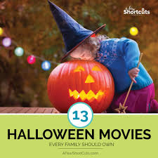13 Halloween Movies Every Family Should Own A Few Shortcuts