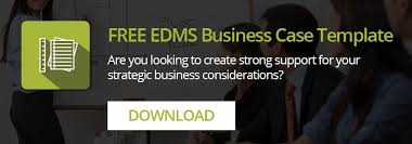 how to write a powerful business case for implementing an edms