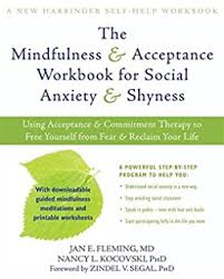 living fully with shyness and social anxiety a comprehensive