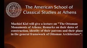 Ottoman Studies by Machiel Kiel The Ottoman Monuments Of Athens On Vimeo