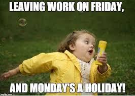 Happy Friday Meme - the trouble with happy friday vikas bhatia medium