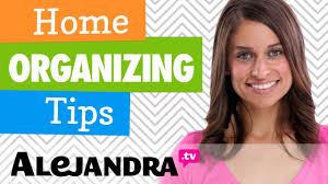 home organizing tips professional organizer alejandra u0027s best