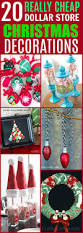 20 easy and cheap dollar store christmas decorations you can make