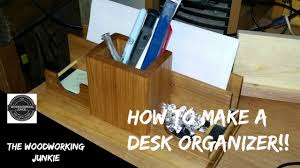 how to build a wood desk organizer youtube