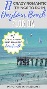 11 crazy romantic things to do in daytona beach florida