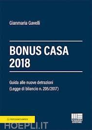 maggioli editore sede bonus casa 2018 gianmaria gavelli maggioli editore libro