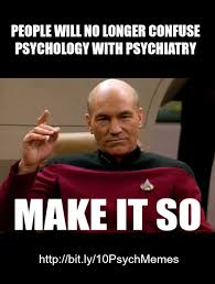 Psychology Memes - captain jean luc picard s psychology orders more great psych memes