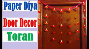 diwali decorations ideas at home diwali decoration ideas how to make paper diya door decor toran
