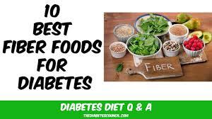 10 best fiber foods for diabetes youtube