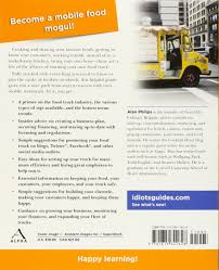 the complete idiot u0027s guide to starting a food truck business