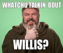 What You Talkin Bout Willis Meme - whatchu talkin bout willis viralswarm com