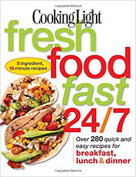 cooking light vegan recipes cooking light fresh food fast 24 7 5 ingredient 15 minute recipes