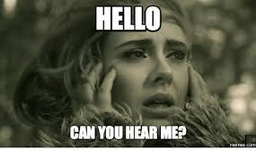 Adele Meme - 25 best memes about hello adele meme hello adele memes