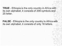 ethiopia true or false ppt download