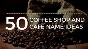 coffee house names ideas
