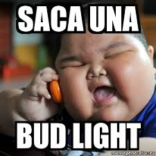Bud Light Meme - meme fat chinese kid saca una bud light 10716771