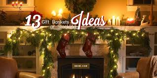 13 gift baskets or stocking ideas imom