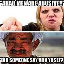 Arab Guy Meme - arab men are abusive did someone say abu yousef funy or die from