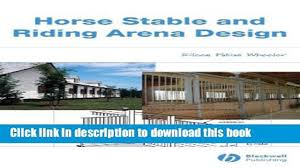 pdf horse stable and riding arena design full online video