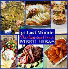 30 last minute thanksgiving dinner menu ideas the weekly up