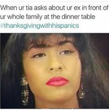 thanksgiving with hispanics quotes memes
