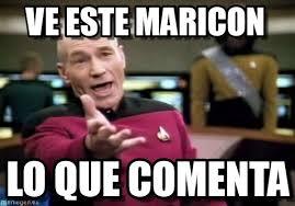 Maricon Meme - ve este maricon picard wtf meme en memegen