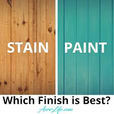is it better to paint or stain your kitchen cabinets which finish is best for your new wood fence acre diy
