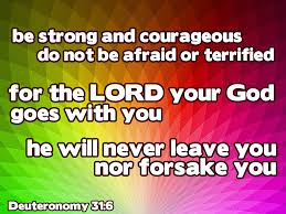 Strength Love Quotes by Det 31 6 Deuteronomy 31 6 Be Strong And Courageous Wallpaper