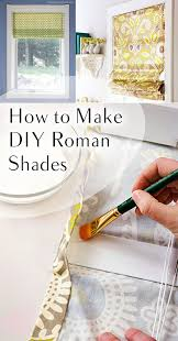 How To Make Your Own Drapes How To Diy Your Own Roman Shades Diy Roman Shades Roman And