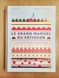 Beau Livre De Cuisine Gratuit Le Grand Manuel Du Pâtissier Cookbooks Manuel