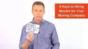 Hiring Movers 5 Keys To Hiring Movers For Your Moving Company Louis Massaro