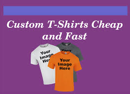 custom t shirts cheap and fast custom t shirt free delivery