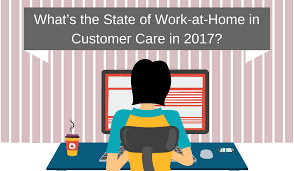 Design Works At Home The State Of Work At Home In Customer Care In 2017