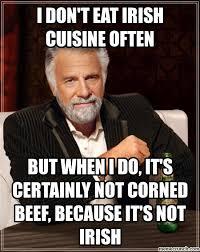 Irish Meme - beef not irish