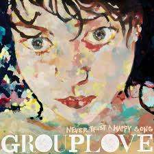 never trust a happy song by grouplove on spotify