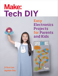 make tech diy easy electronics projects for parents and kids ji